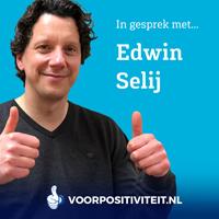 Voor Positiviteit Podcast Edwin Selij