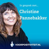 Podcast Voor Positiviteit Christine Pannebakker