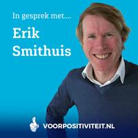 Podcast met Erik Smithuis